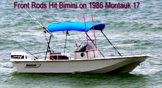 Front Rods Hit 1986 Boston Whaler Montauk-17 Bimini Top Picture