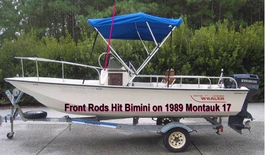 Front Rods Hit 1989 Boston Whaler Montauk-17 Bimini Top Picture